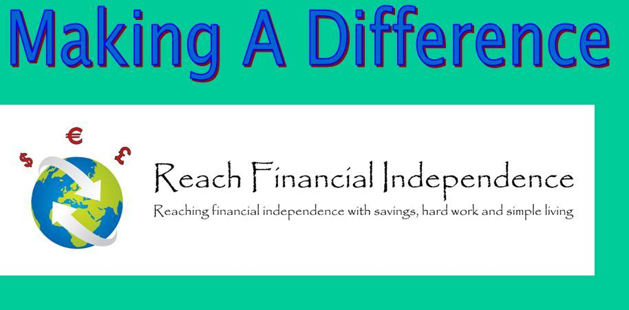 Making A Difference Reach Financial Independence